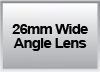 26mm Wide Angle Lens